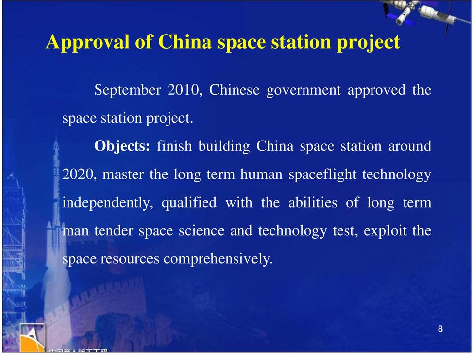 Objects: finish building China space station around 2020, master the long term human