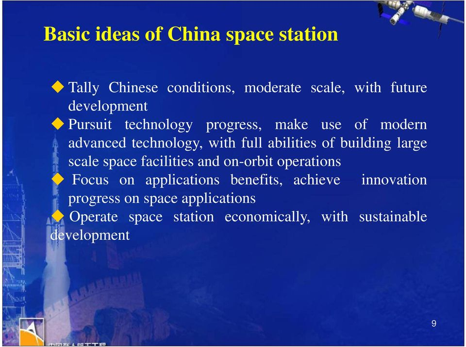 large scale space facilities and on-orbit operations Focus on applications benefits, achieve