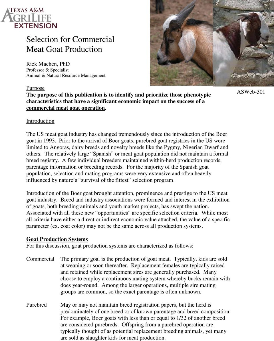 ASWeb-301 Introduction The US meat goat industry has changed tremendously since the introduction of the Boer goat in 1993.
