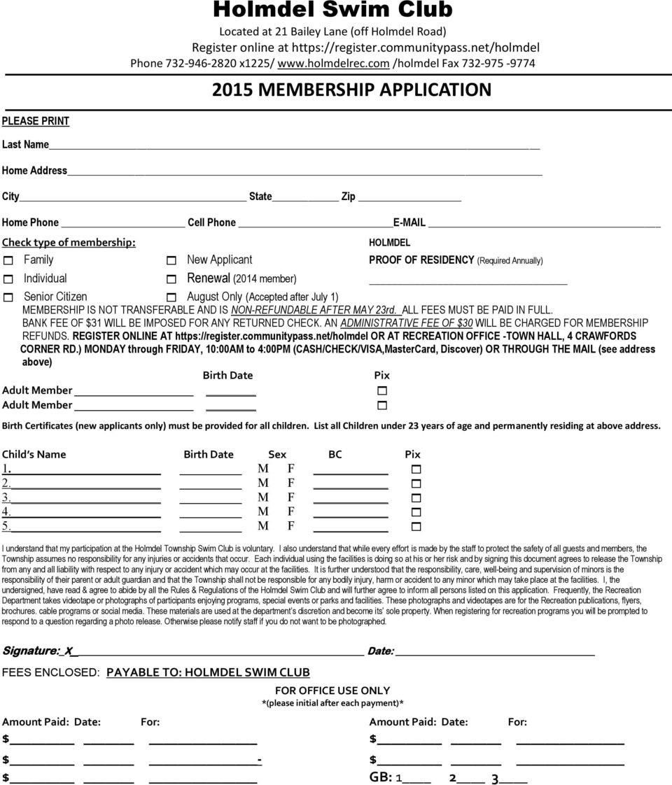 OF RESIDENCY (Required Annually) Individual Renewal (2014 member) Senior Citizen August Only (Accepted after July 1) MEMBERSHIP IS NOT TRANSFERABLE AND IS NON-REFUNDABLE AFTER MAY 23rd.