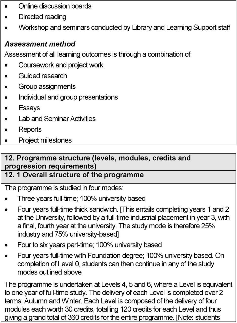 Programme structure (levels, modules, credits and progression requirements) 12.