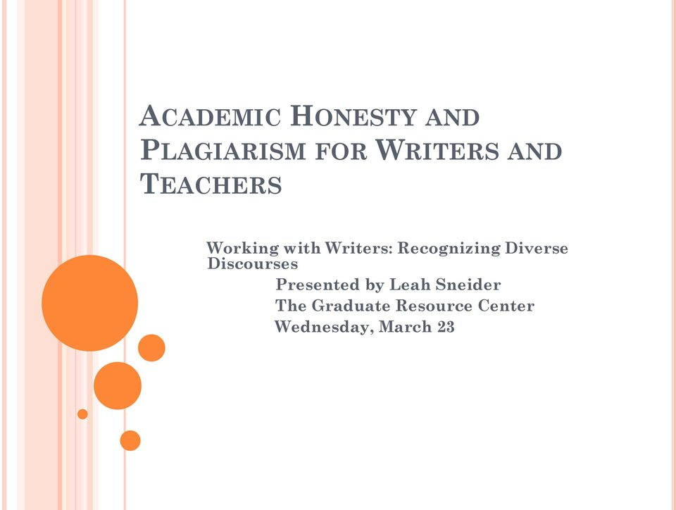 academic honesty in principle and in The college is committed to creating a community that acts with honesty and forthrightness, holding ourselves to high academic and ethical standards.