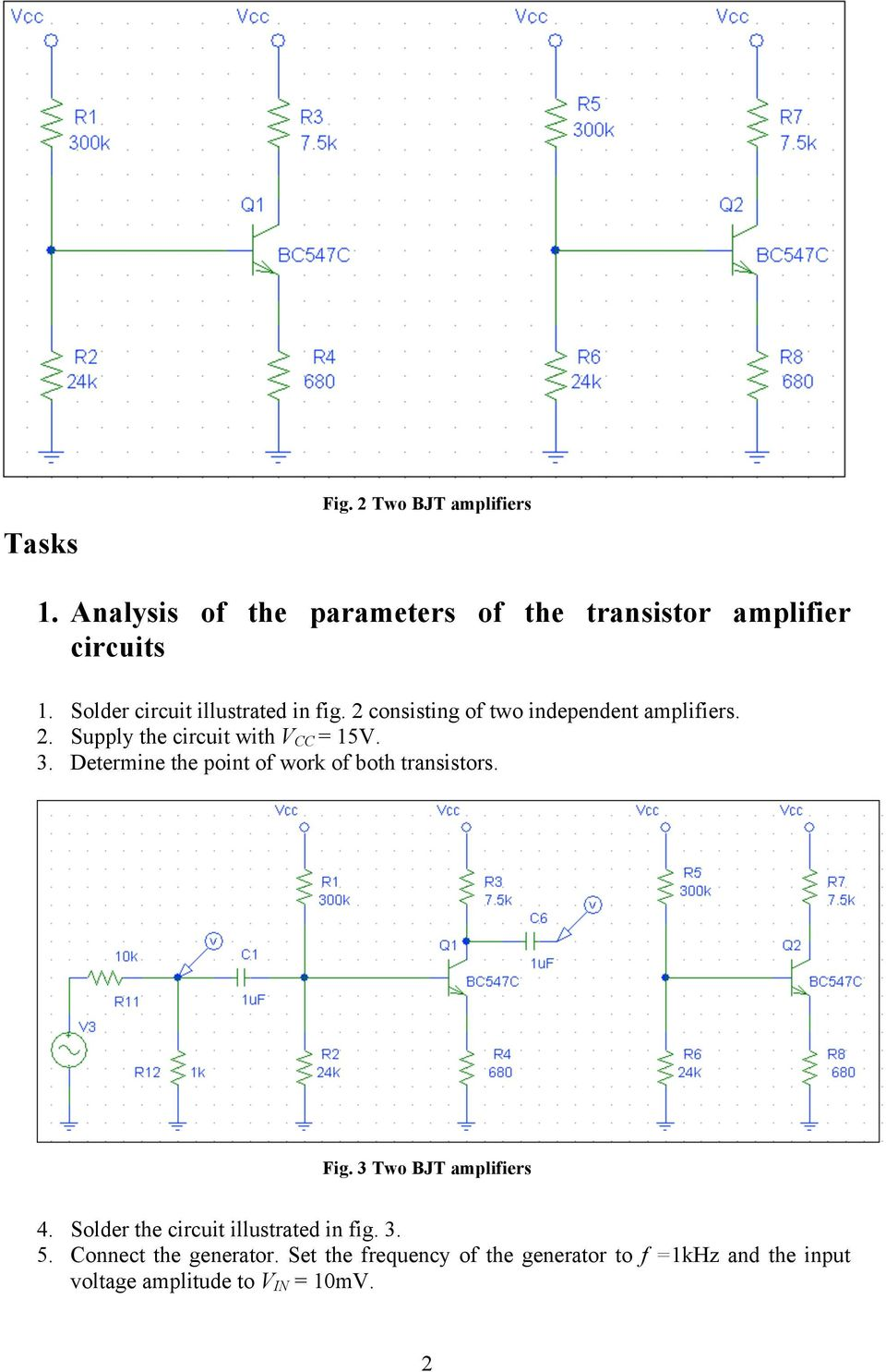 Analog Electronics Ii Laboratory Exercise 2 Cascade Amplifier With Strength Meter Using Ic741 3 Determine The Point Of Work Both Transistors Fig Two Bjt