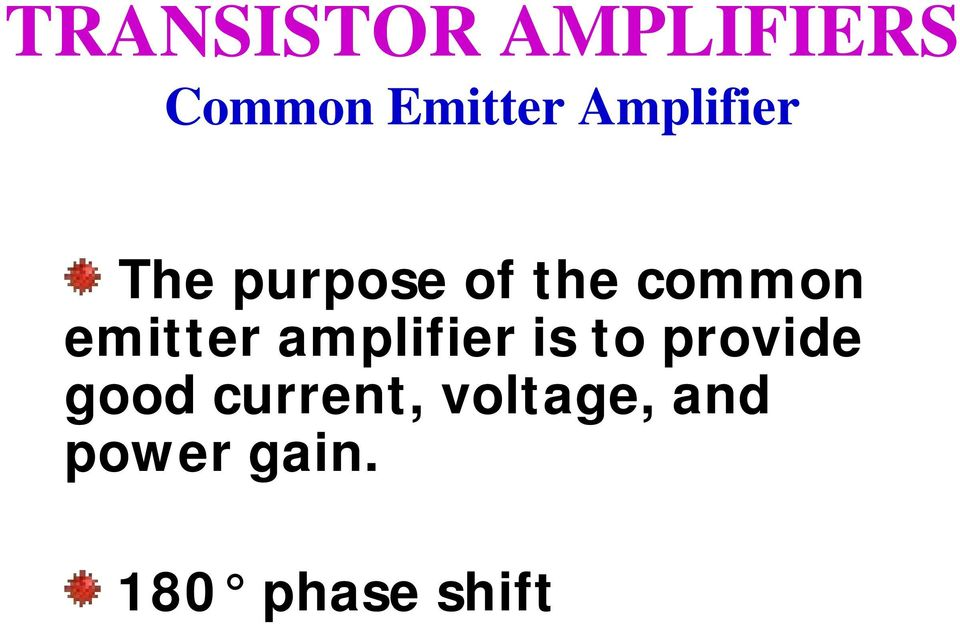 amplifier is to provide good