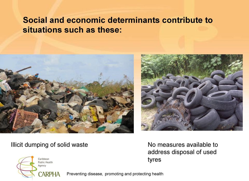 Illicit dumping of solid waste No