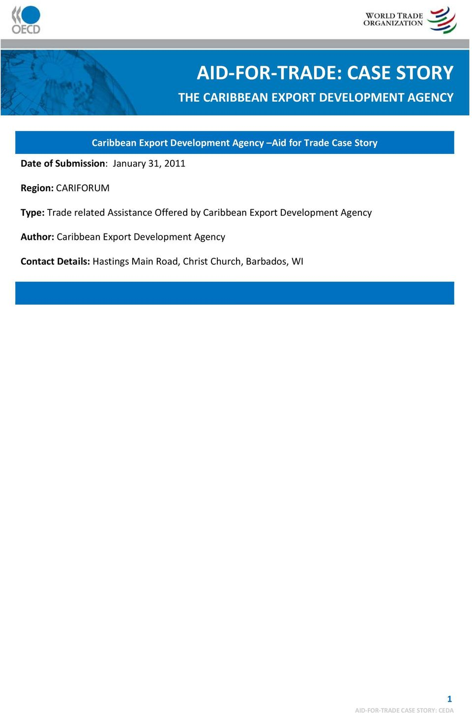 related Assistance Offered by Caribbean Export Development Agency Author: Caribbean Export