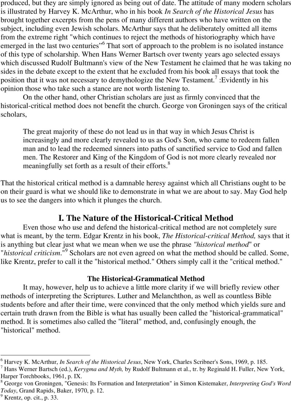 a critical interpretation of hans kungs historical The historical credibility of hans kung: joseph f costanzo sj index part i—the historical credibility of hans kung  pius xi established the historical section devoted to the critical-historical scrutiny of the evidences put forth in the causes for canonization  in the gospels jesus attacks the scribes and pharisees and denounces.