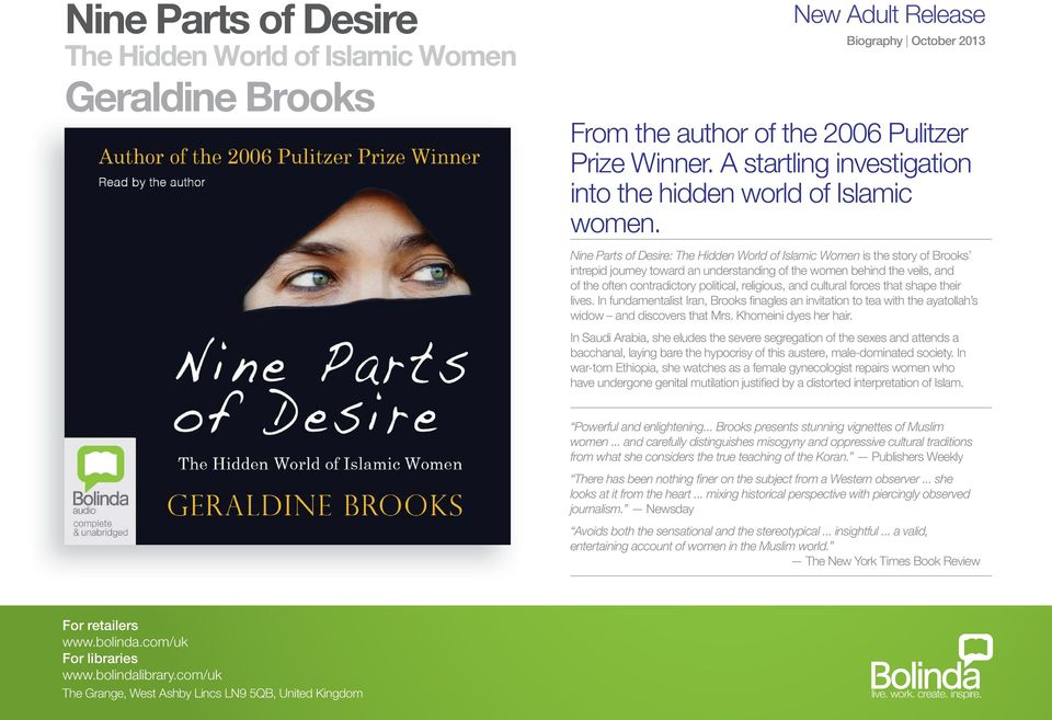 authors bias in nine parts of desire the hidden world of islamic women But since god specifies certain parts of the woman's body to be covered,  the  word zeenatahunna in this verse refers to the woman's body parts (hidden  beauty)  muslim women wear hijabs and loose clothing to fulfil the above  command of god  desire, or children who are not yet aware of the private  aspects of women.