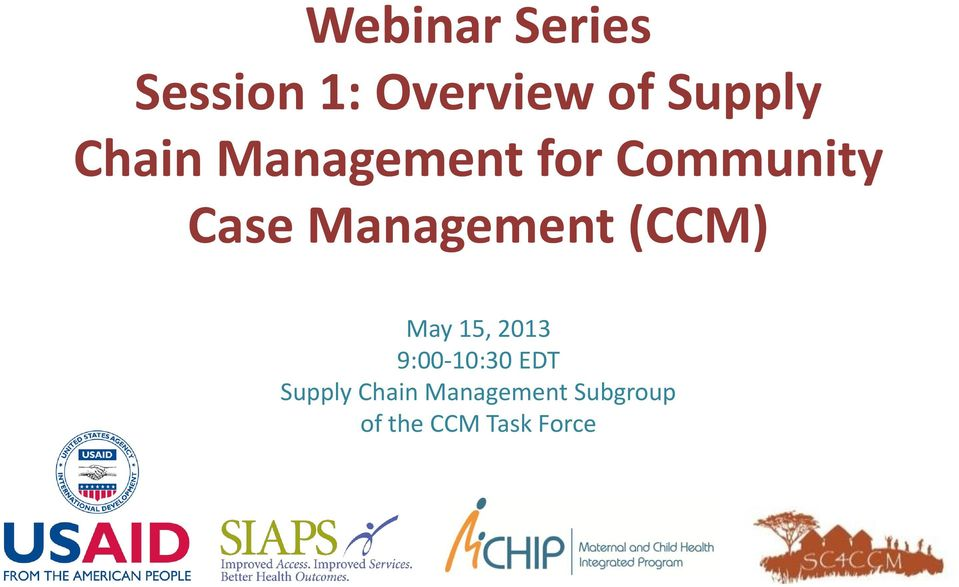 Management (CCM) May 15, 2013 9:00-10:30 EDT
