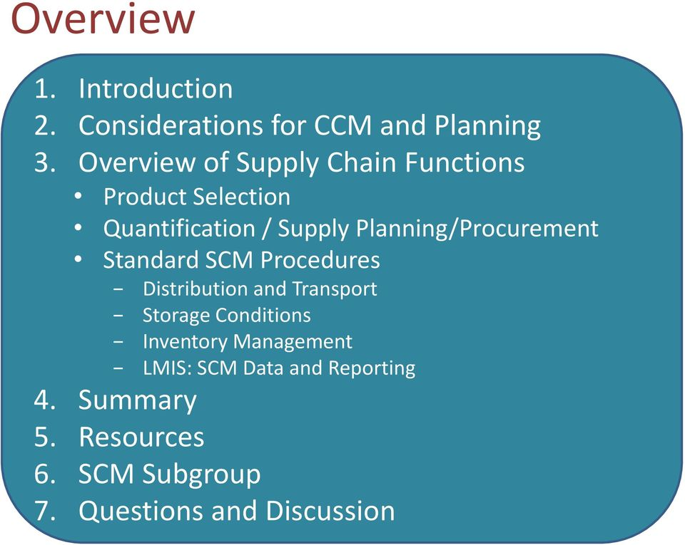 Planning/Procurement Standard SCM Procedures Distribution and Transport Storage