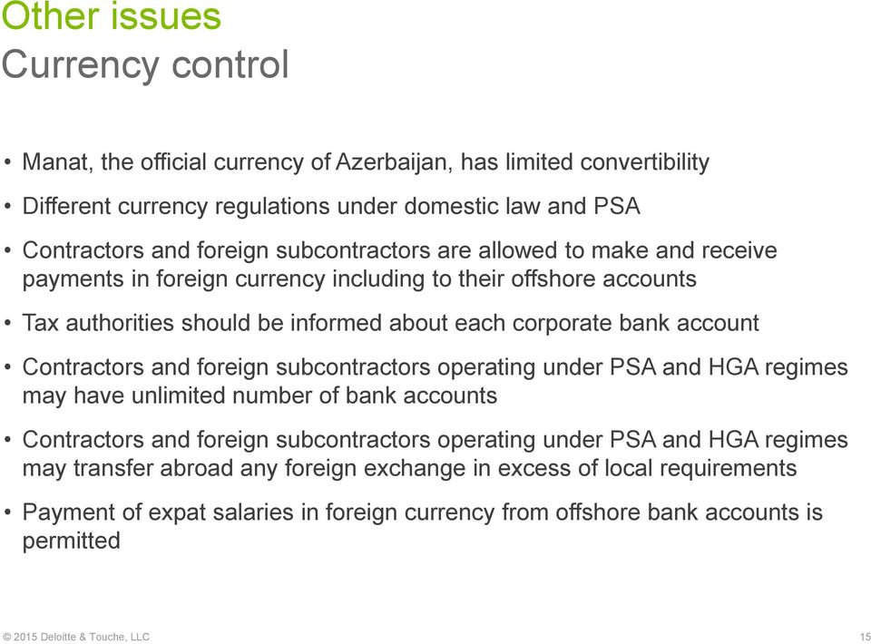 Contractors and foreign subcontractors operating under PSA and HGA regimes may have unlimited number of bank accounts Contractors and foreign subcontractors operating under PSA and HGA