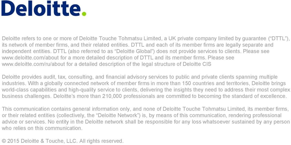 com/about for a more detailed description of DTTL and its member firms. Please see www.deloitte.