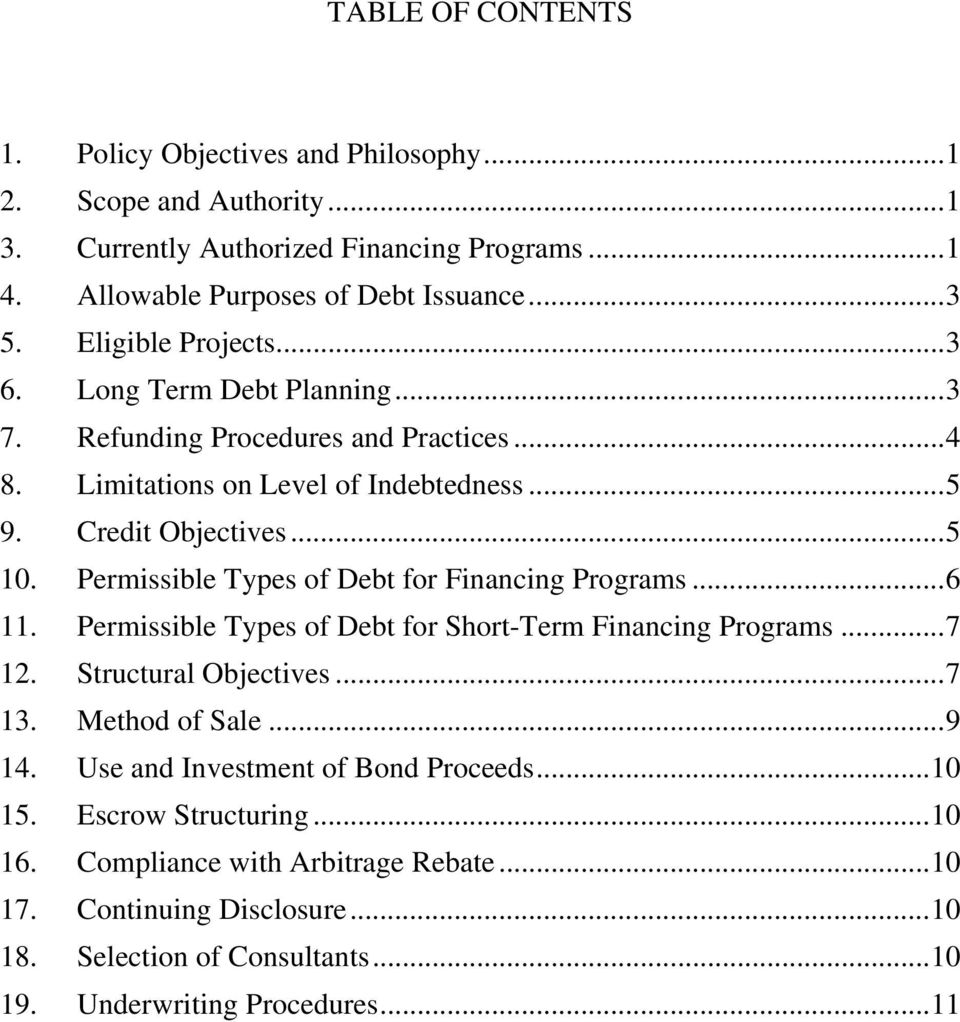 Permissible Types of Debt for Financing Programs... 6 11. Permissible Types of Debt for Short-Term Financing Programs... 7 12. Structural Objectives... 7 13. Method of Sale... 9 14.