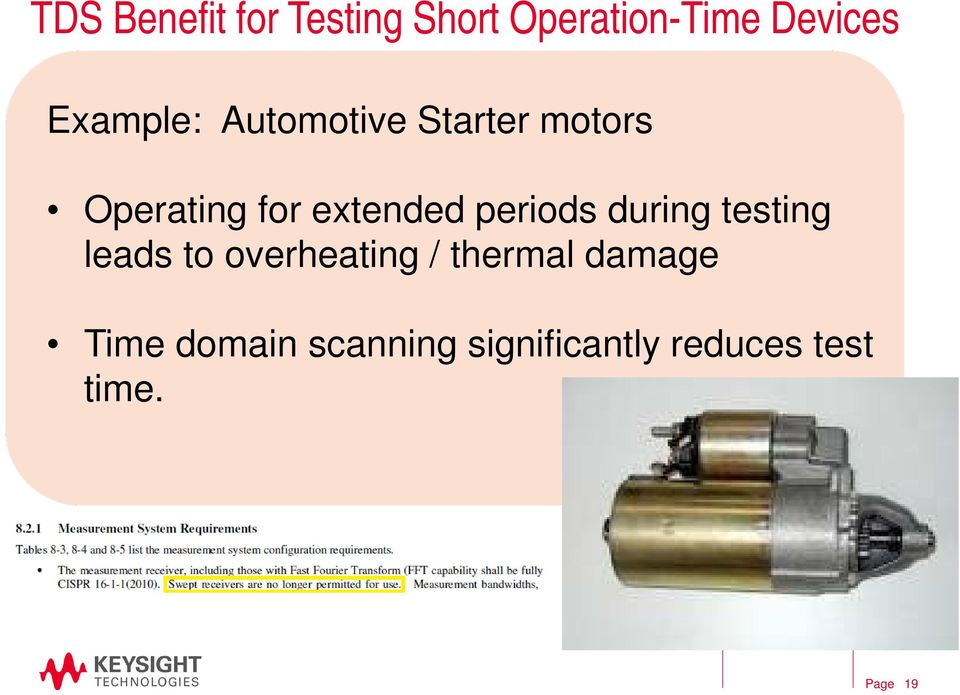 extended periods during testing leads to overheating /