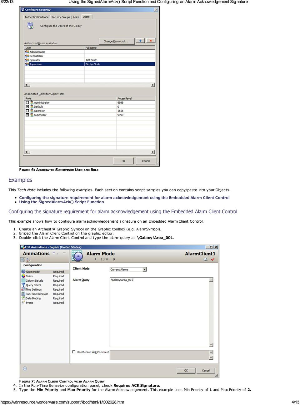 acknowledgement using the Embedded Alarm Client Control This example shows how to configure alarm acknowledgement signature on an Embedded Alarm Client Control. 1.