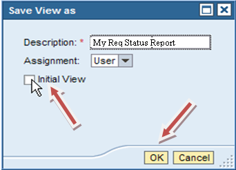 Requisition Status Report Settings Enter a view name in the Description field If you click the initial view, this is the view that will appear every time