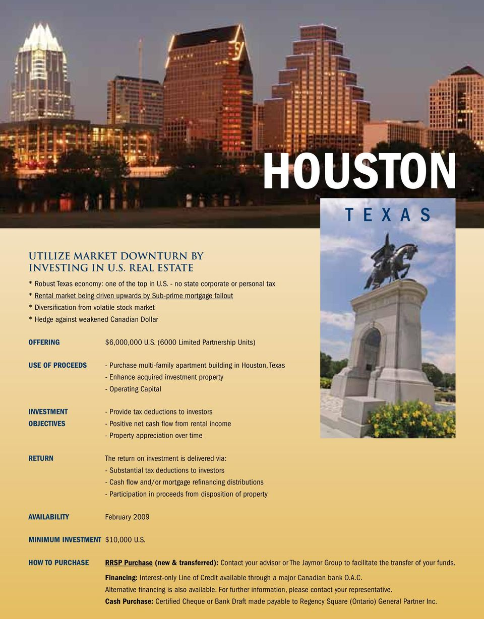 real estate * Robust Texas economy: one of the top in U.S.
