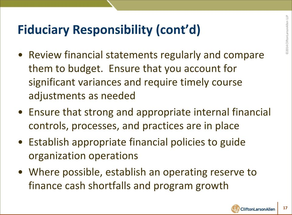 and appropriate internal financial controls, processes, and practices are in place Establish appropriate financial