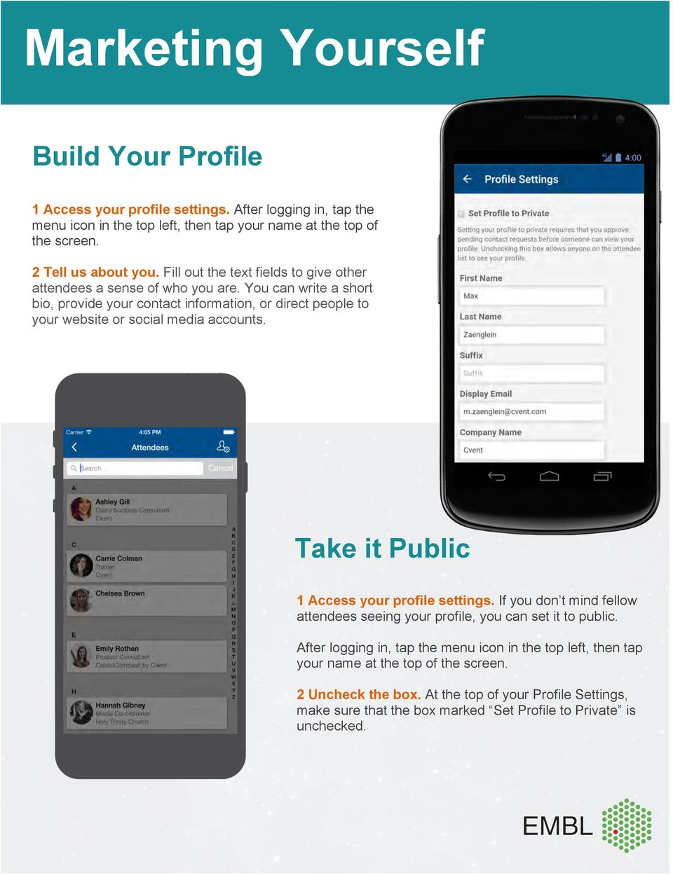 You can write a short bio, provide your contact information, or direct people to your website or social media accounts. Take it Public 1 Access your profile settings.