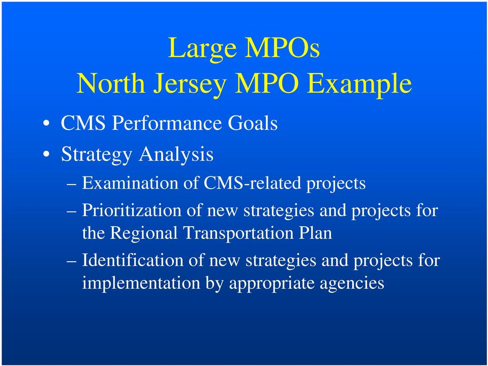 strategies and projects for the Regional Transportation Plan