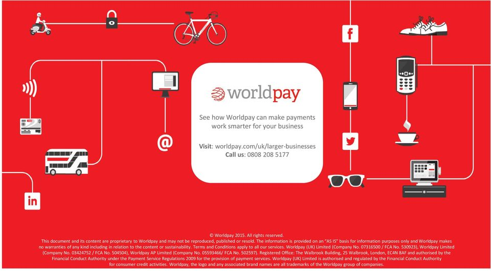 The information is provided on an AS IS basis for information purposes only and Worldpay makes no warranties of any kind including in relation to the content or sustainability.