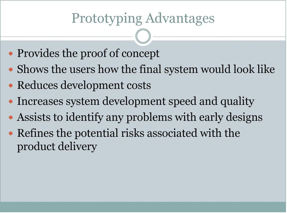 system development speed and quality Assists to identify any problems