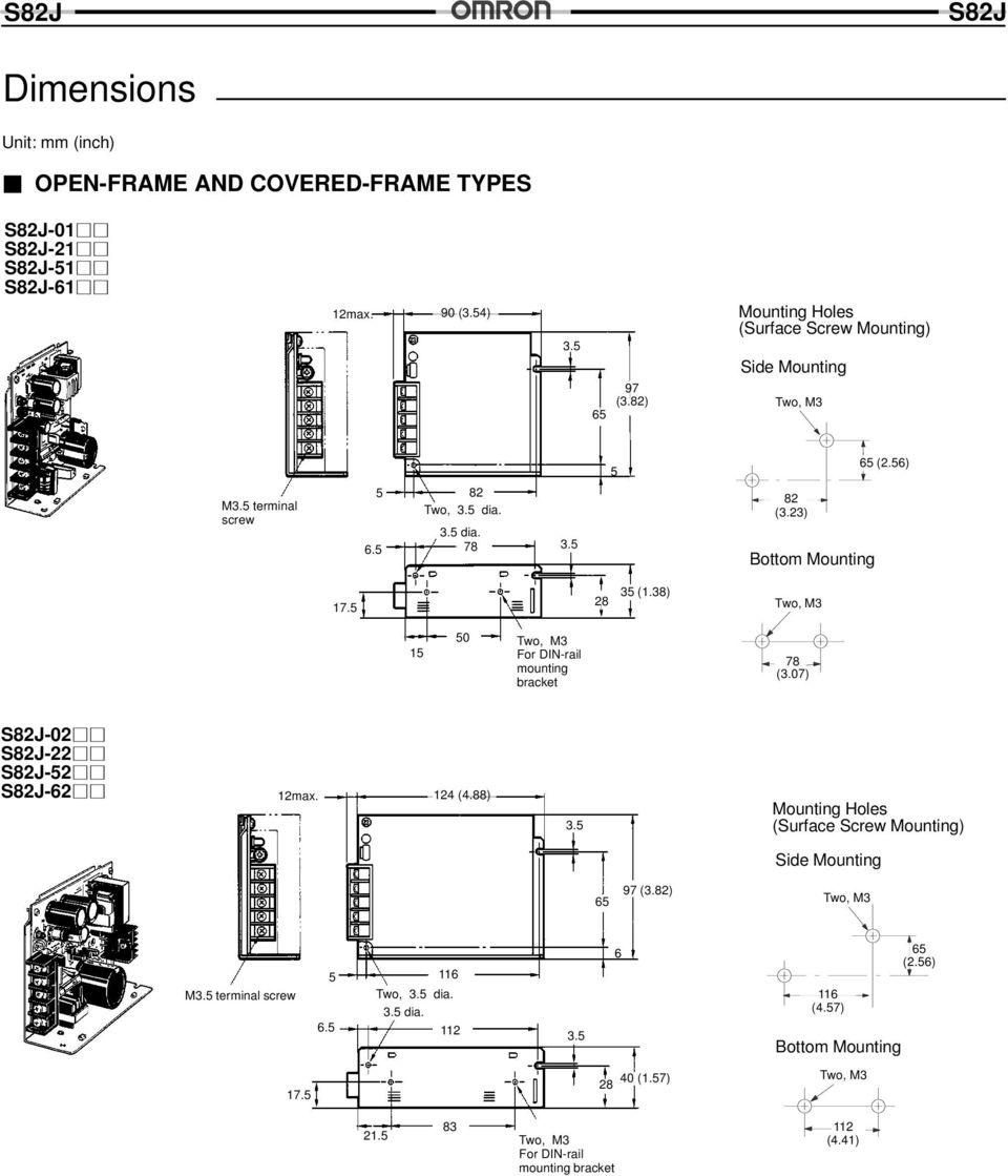 23) Bottom Mounting 65 (2.56) 17.5 28 35 (1.38) 15 50 For DIN-rail mounting bracket 78 (3.07) -02-22 -52-62 12 124 (4.88) 3.