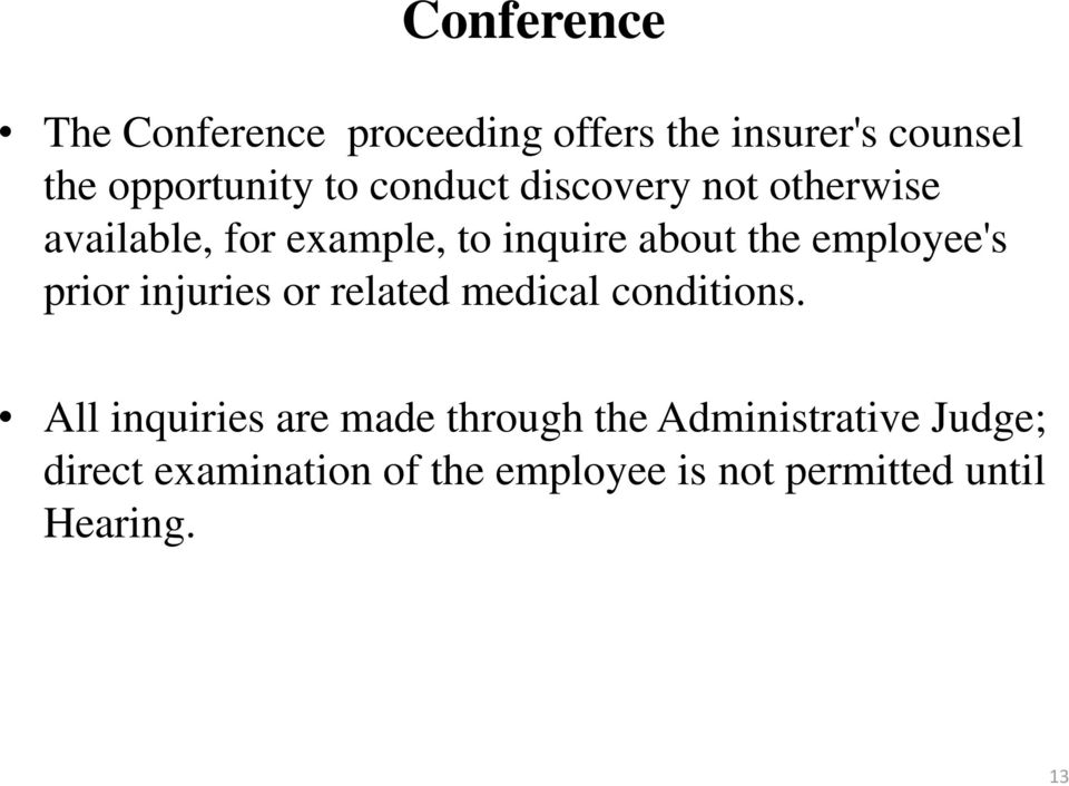 employee's prior injuries or related medical conditions.