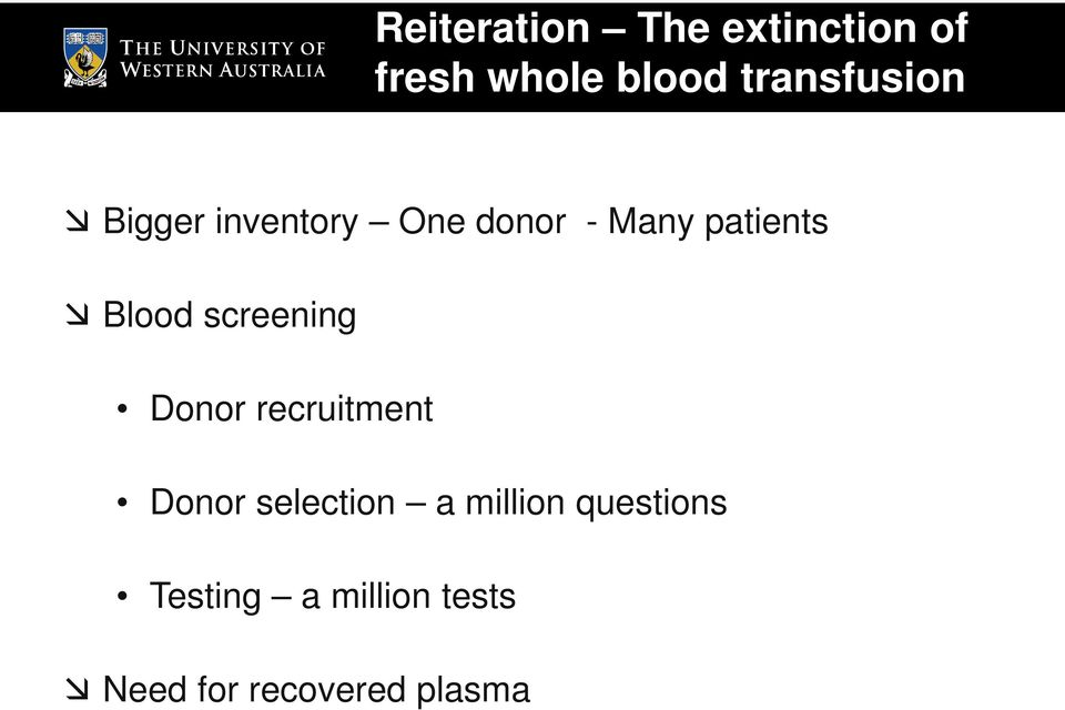 Blood screening Donor recruitment Donor selection a