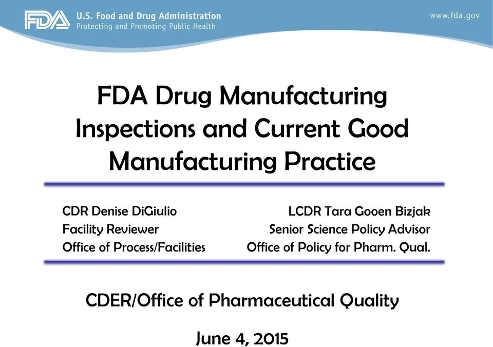FDA Drug Manufacturing Inspections and Current Good