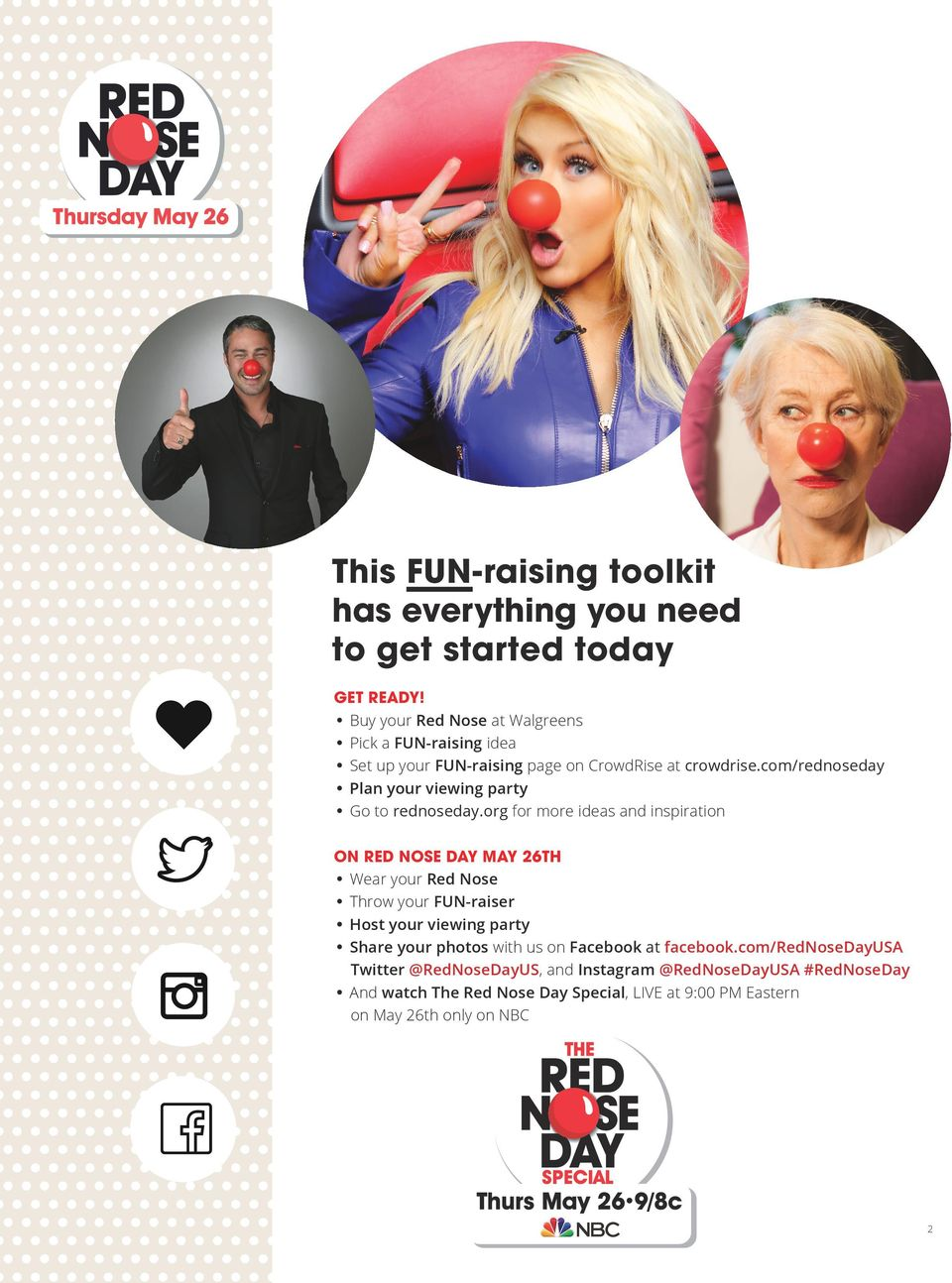 com/rednoseday Plan your viewing party Go to rednoseday.
