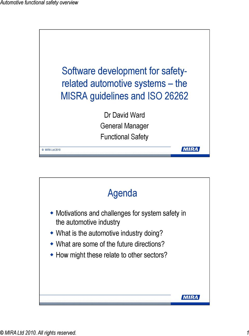 system safety in the automotive industry What is the automotive industry doing?