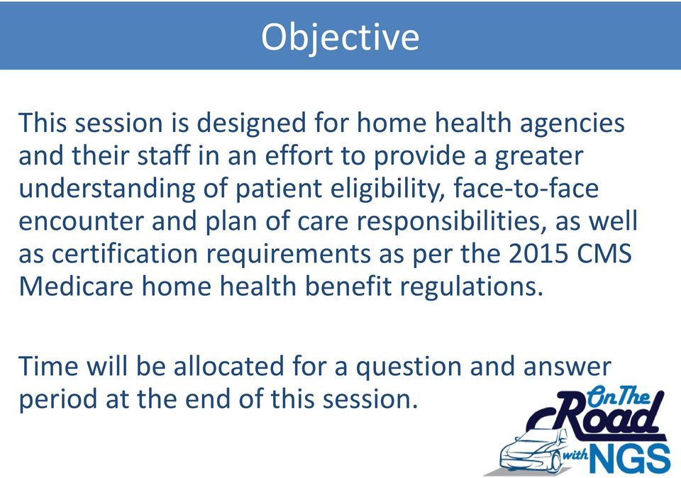 Home Health Face To Face Encounters The Plan Of Care And