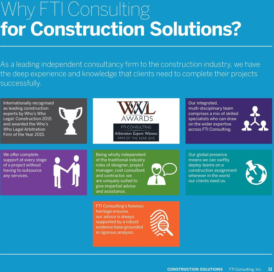 Internationally recognised as leading construction experts by Who s Who Legal: Construction 2015 and awarded the Who s Who Legal Arbitration Firm of the Year 2015.