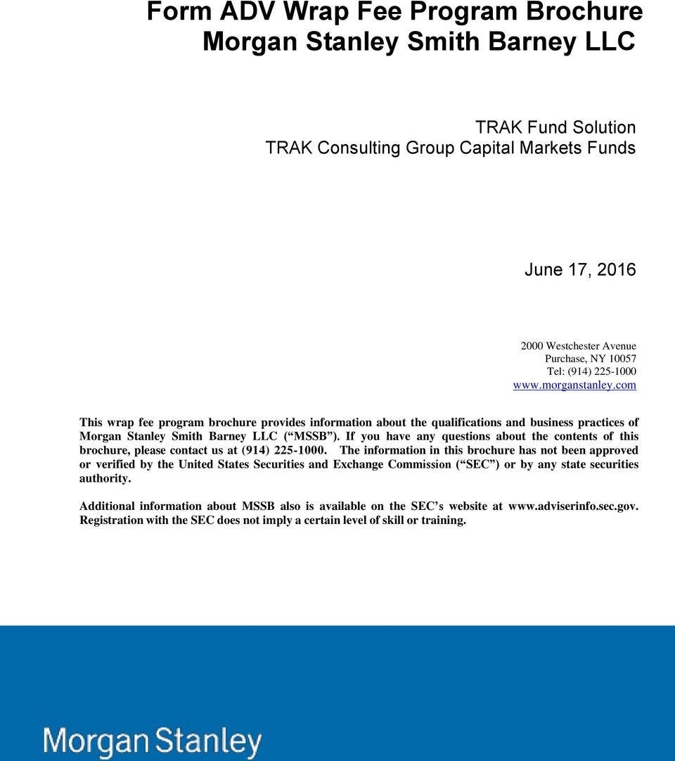 Form ADV Wrap Fee Program Brochure Morgan Stanley Smith Barney LLC - PDF