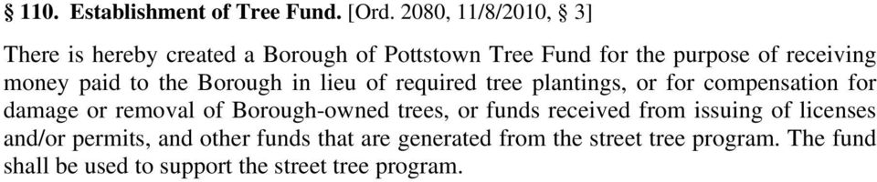 paid to the Borough in lieu of required tree plantings, or for compensation for damage or removal of
