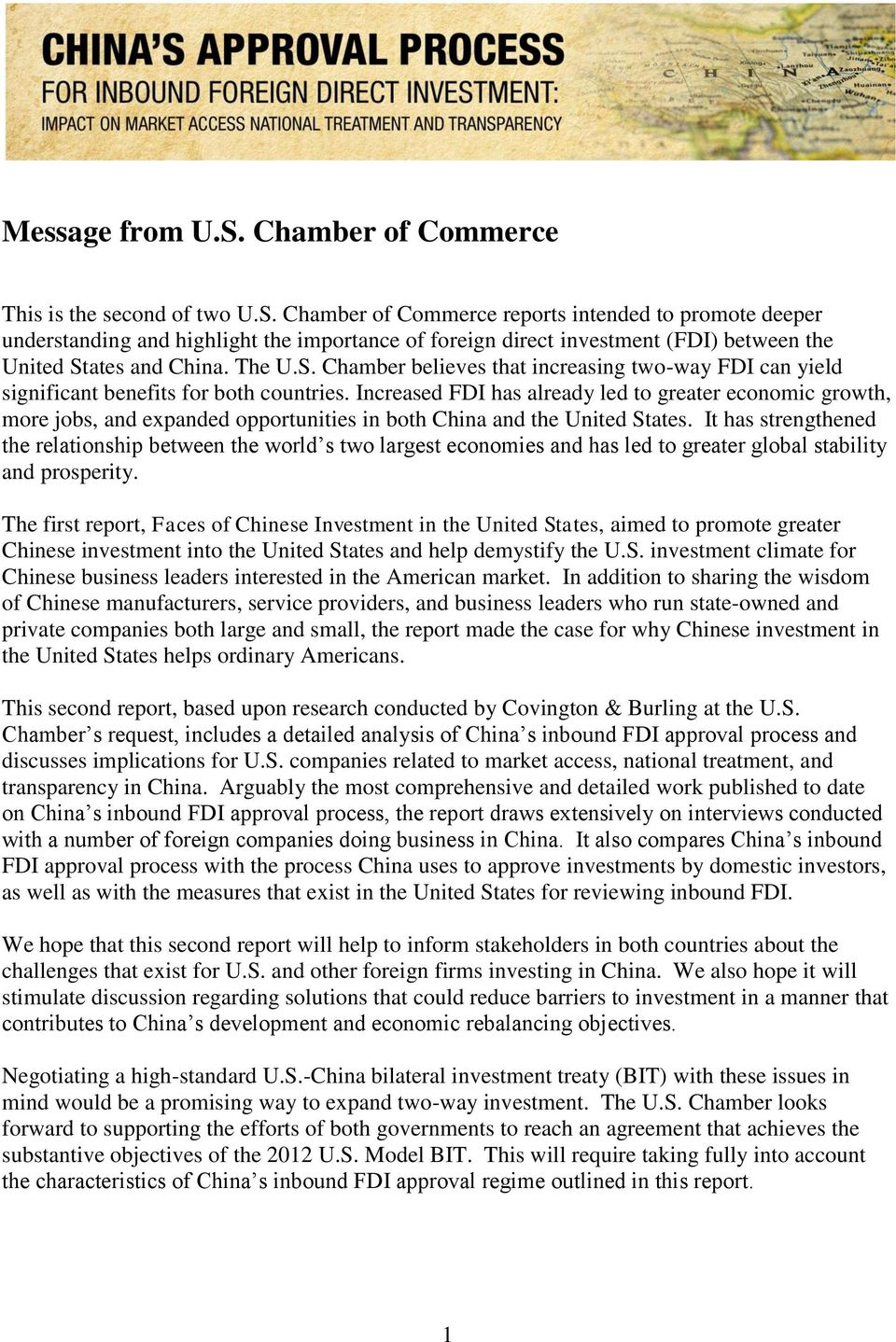 Increased FDI has already led to greater economic growth, more jobs, and expanded opportunities in both China and the United States.