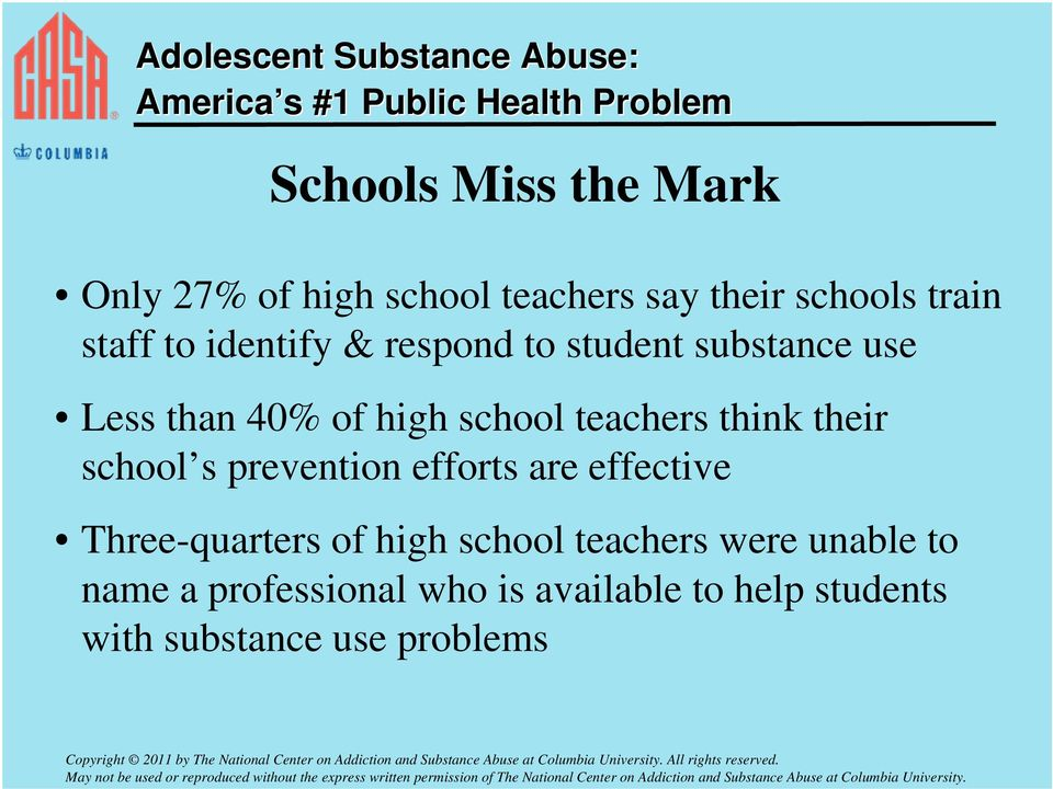their school s prevention efforts are effective Three-quarters of high school teachers
