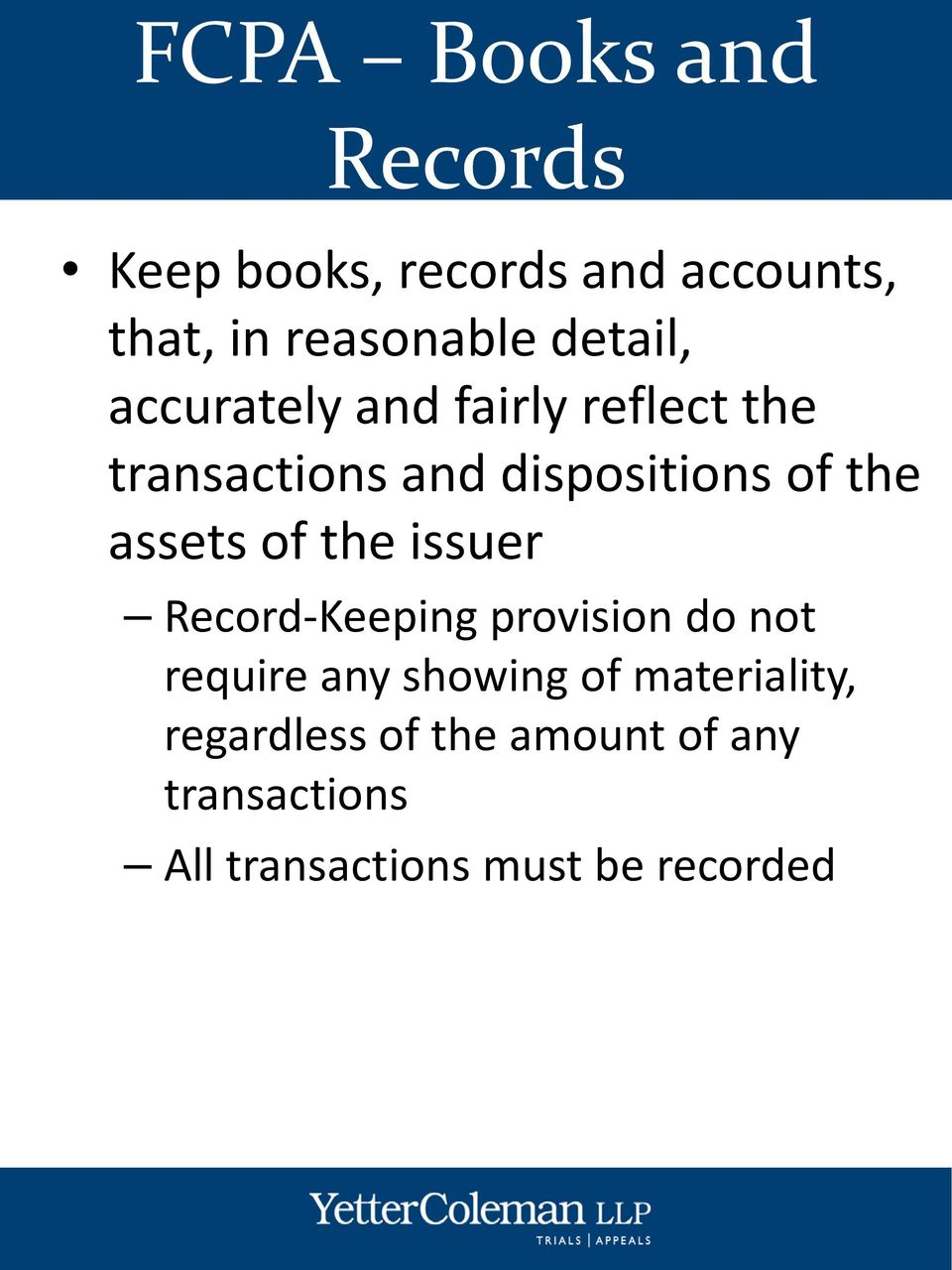 assets of the issuer Record-Keeping provision do not require any showing of
