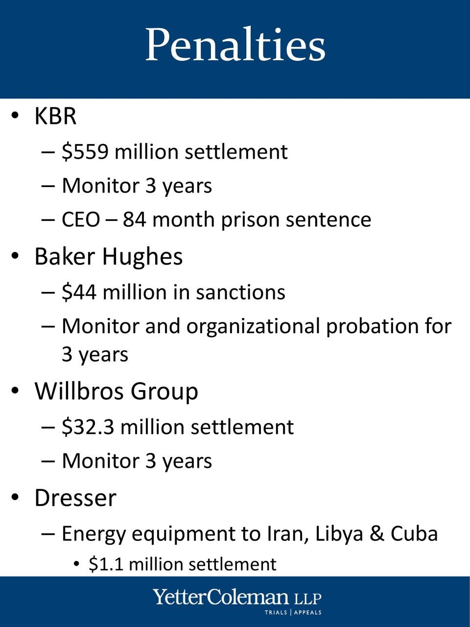 probation for 3 years Willbros Group $32.