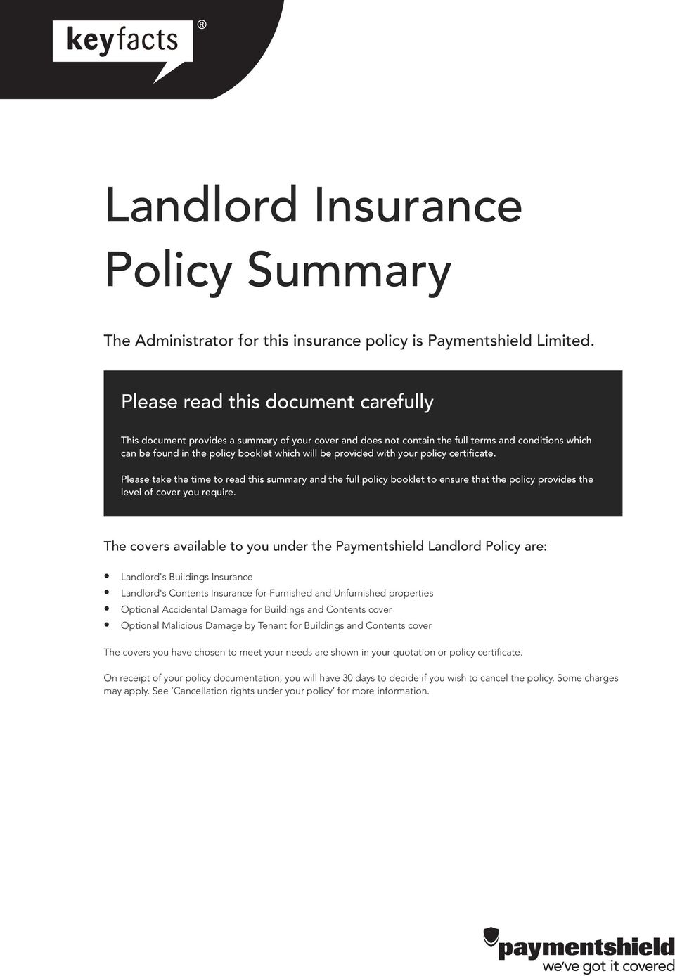 with your policy certificate. Please take the time to read this summary and the full policy booklet to ensure that the policy provides the level of cover you require.