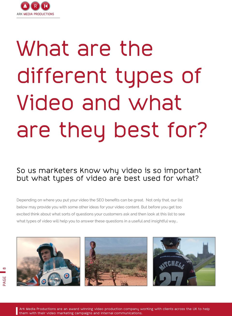 Depending on where you put your video the SEO benefits can be great.