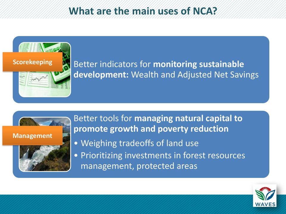 Adjusted Net Savings Management Better tools for managing natural capital to