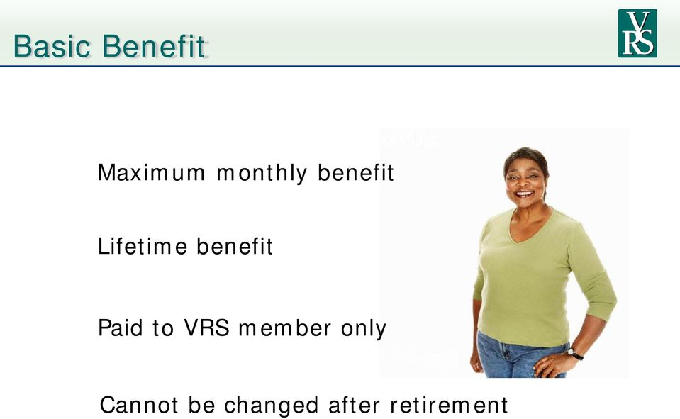 benefit Paid to VRS member