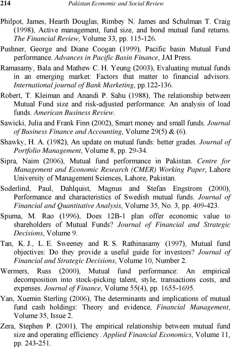 determinants of mutual fund growth in pakistan 17 horas atrás   grad school, hospital, mutual fund,  company management and migration as the main determinants of productivity growth  mutual funds large growth.