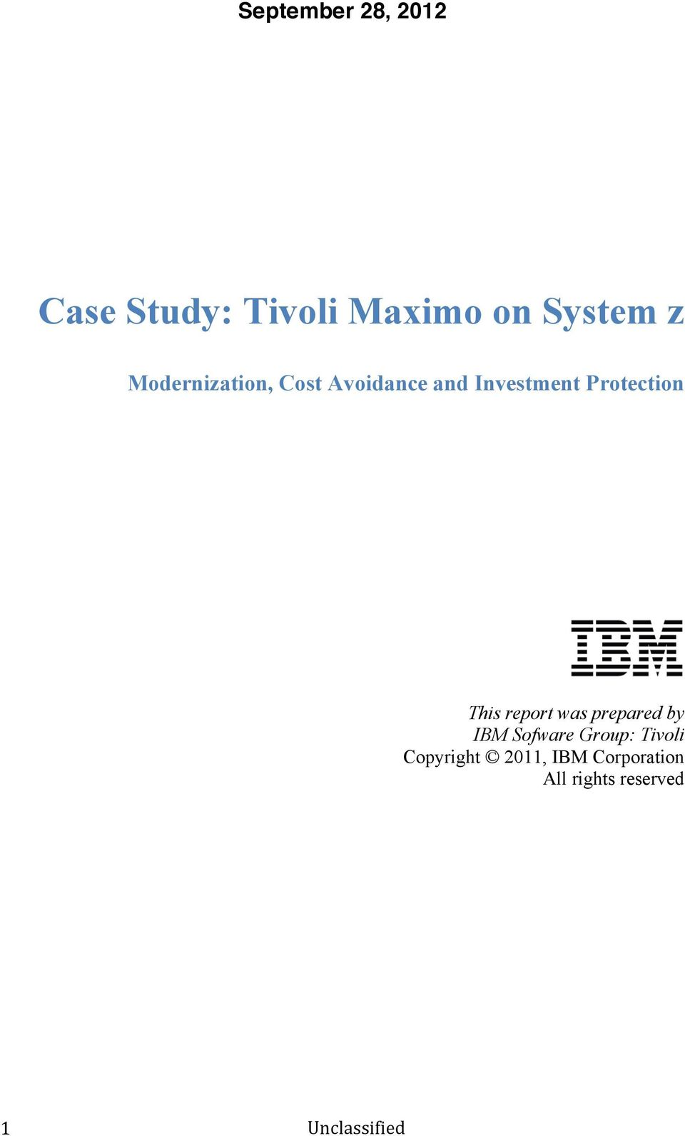 ibm group case study interview Also does anyone know how long does ibm take to i have been invited to the ibm assessment centre next the management case study was a group.