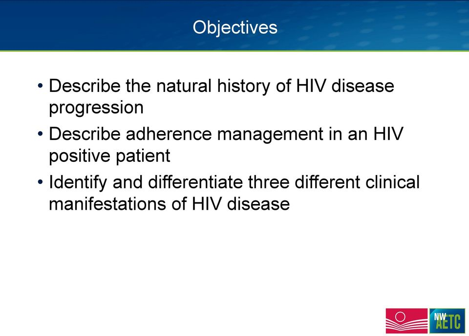 in an HIV positive patient Identify and