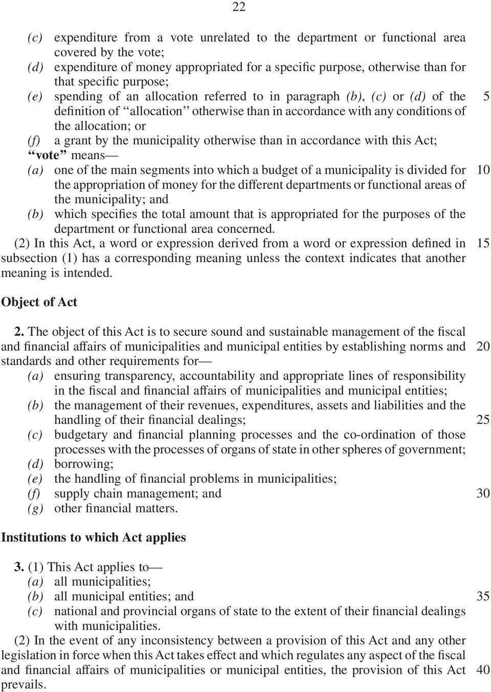 municipality otherwise than in accordance with this Act; vote means (a) one of the main segments into which a budget of a municipality is divided for the appropriation of money for the different