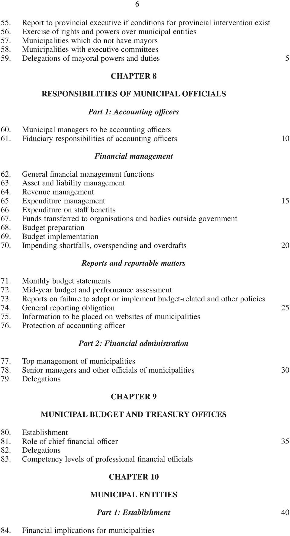 Municipal managers to be accounting officers 61. Fiduciary responsibilities of accounting officers Financial management 62. General financial management functions 63.