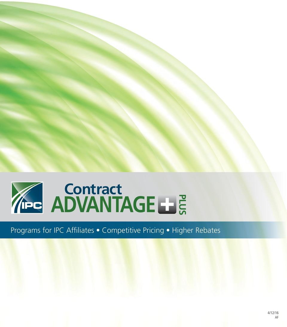 Pricing Questions: Contract ADVANTAGE PLUS. Programs For IPC Affiliates